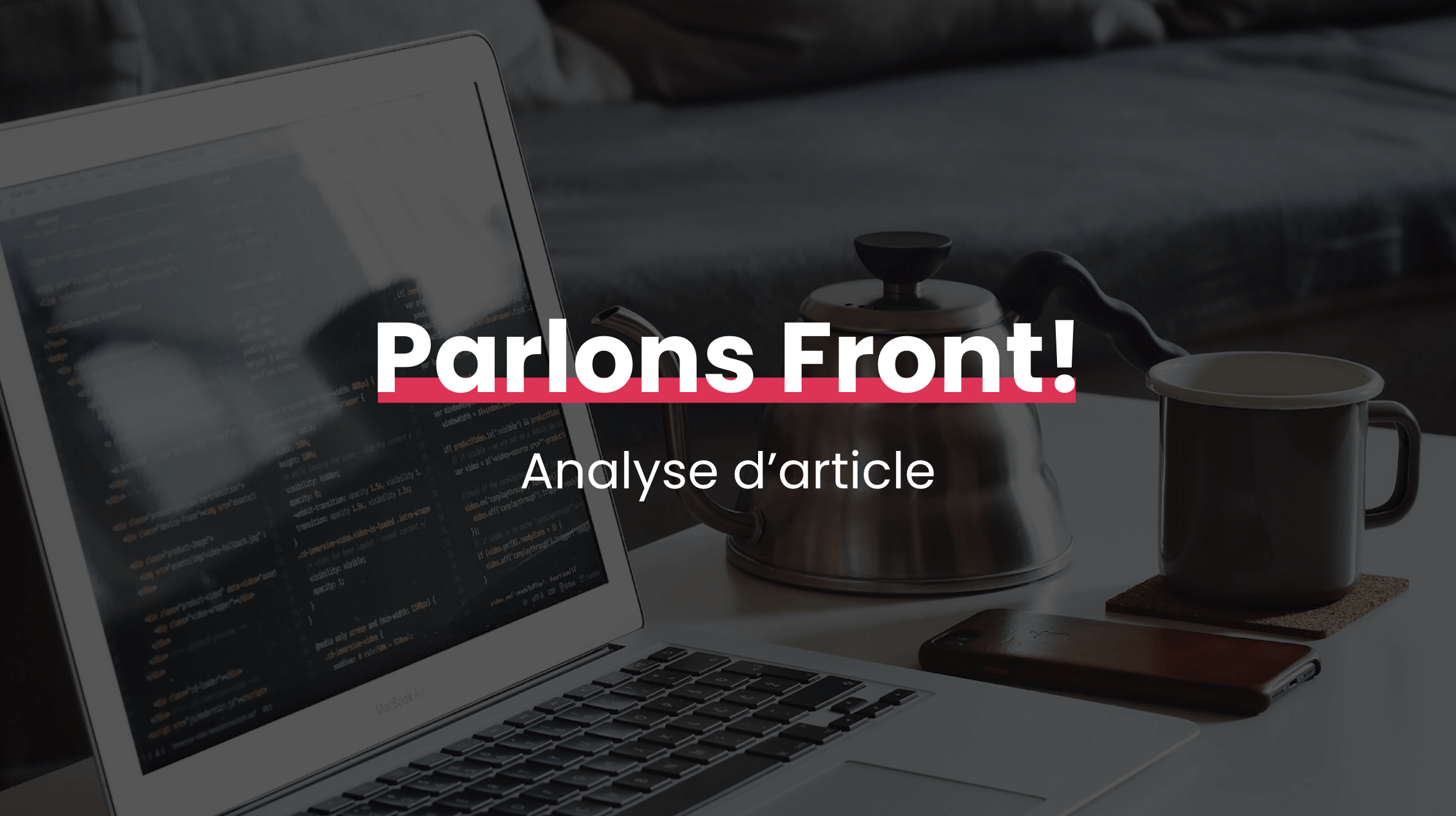 Parlons Front! Analyse d'article