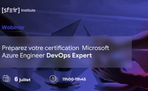SFEIR Institute / Webinar Certifications Microsoft Azure Engineer DevOps Expert
